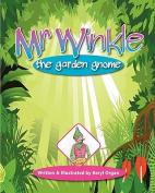Mr Winkle: The Garden Gnome