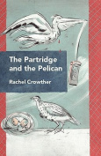 The Partridge and the Pelican