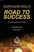 Napoleon Hill's Road to Success