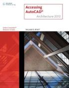 Accessing AutoCAD Architecture 2012