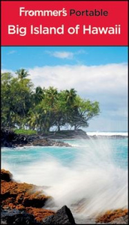 Frommer's Portable Big Island of Hawaii (Frommer's Portable)