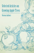 Selected Articles on Growing Apple Trees