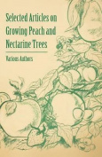 Selected Articles on Growing Peach and Nectarine Trees