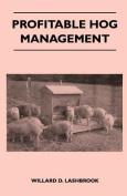 Profitable Hog Management
