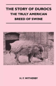 The Story of Durocs - The Truly American Breed of Swine