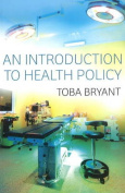 An Introduction to Health Policy