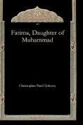 Fatima, Daughter of Muhammad