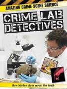 Crime Lab Detectives