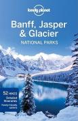 Lonely Planet Banff, Jasper & Glacier National Parks