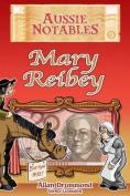 Mary Reibey: Aussie Notables
