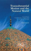 Transubstantial Motion & the Natural World