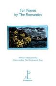 Ten Poems by the Romantics