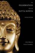 The Dhammapada and the Sutta Nipata