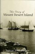 Story of Mount Desert Island