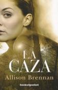 La Caza = The Hunt [Spanish]