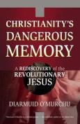 Christianity's Dangerous Memory