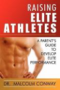 Raising Elite Athletes