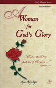 A Woman for God's Glory