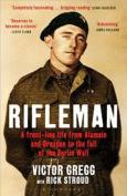 Rifleman: A Front-Line Life