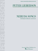 Neruda Songs for Mezzo-Soprano and Piano