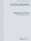 Neruda Songs for Mezzo-Soprano and Piano