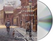 A Dublin Student Doctor  [Audio]