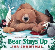 Bear Stays Up for Christmas [Board Book]