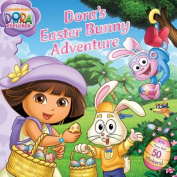 Dora's Easter Bunny Adventure (Dora the Explorer