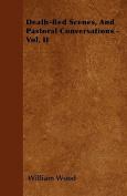 Death-Bed Scenes, and Pastoral Conversations - Vol. II