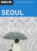 Moon Handbooks Seoul