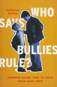 Who Says Bullies Rule?
