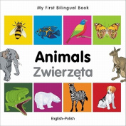 My First Bilingual Book-Animals (English-Polish) [Board Book]