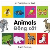 My First Bilingual Book-Animals (English-Vietnamese) [Board Book]