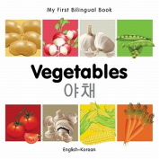 My First Bilingual Book-Vegetables (English-Korean) [Board Book]