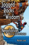 Jagged Rocks of Wisdom - Negotiation