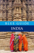 Blue Guide India (Blue Guides)