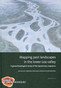 Mapping Past Landscapes in the Lower Lea Valley