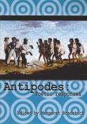 Antipodes: Poetic Responses
