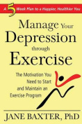 How to Manage Depression Through Exercise