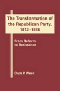 The Transformation of the Republican Party, 1920-1940