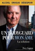 Un Bodyguard Pour Mon AME [FRE]