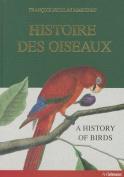 Histoire Des Oiseaux [FRE]