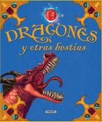 Dragones y Otras Bestias  [Spanish]
