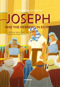 Joseph and the Hebrews in Egypt