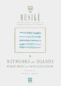 Musike: Networks & Islands - World Music & Dance Education