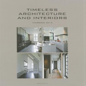 Timeless Architecture and Interiors Yearbook