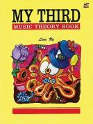 My Third Music Theory Book