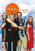 Mutual Friends: Series 1 [Region 2]