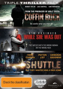 Coffin Rock / Shuttle / While she was Out