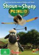 Shaun the Sheep: Pig Swill Fly [Region 4]